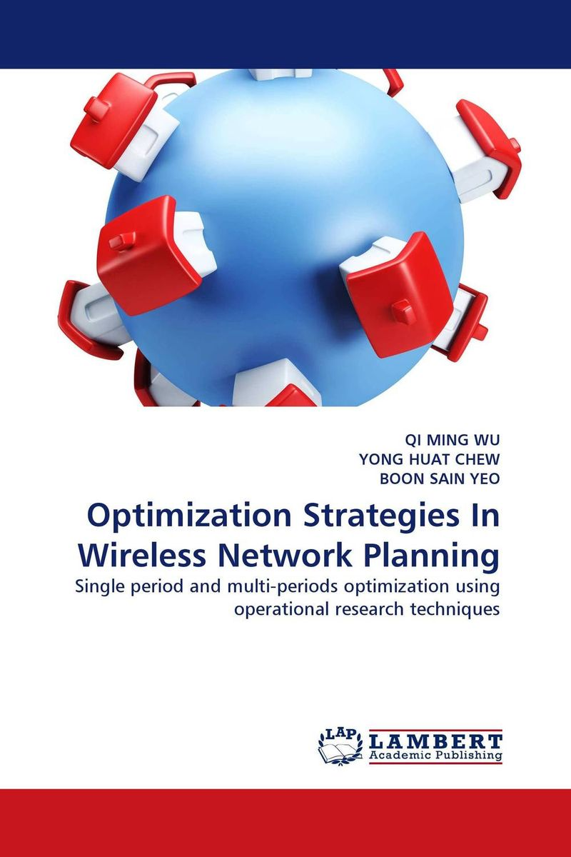 Optimization Strategies In Wireless Network Planning elias a doumith from network planning to traffic engineering in multi layer networks