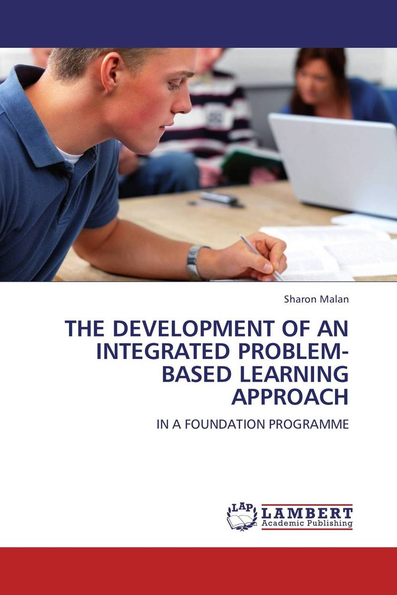 THE DEVELOPMENT OF AN INTEGRATED PROBLEM-BASED LEARNING APPROACH the quality of accreditation standards for distance learning