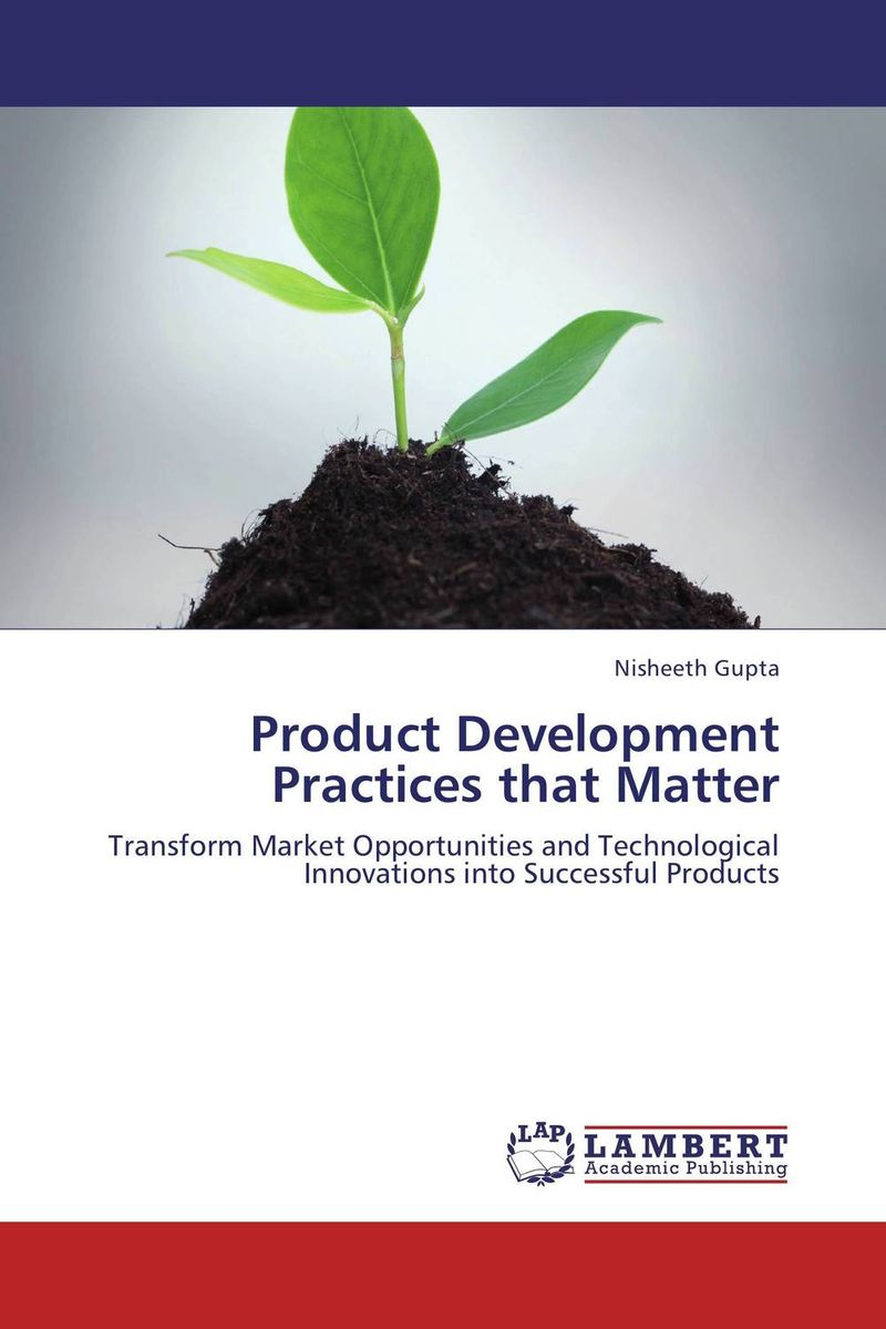Product Development Practices that Matter product development practices that matter