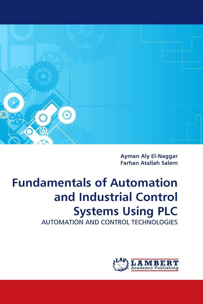 Fundamentals of Automation and Industrial Control Systems Using PLC medicine manufacturing industry automation using microcontroller