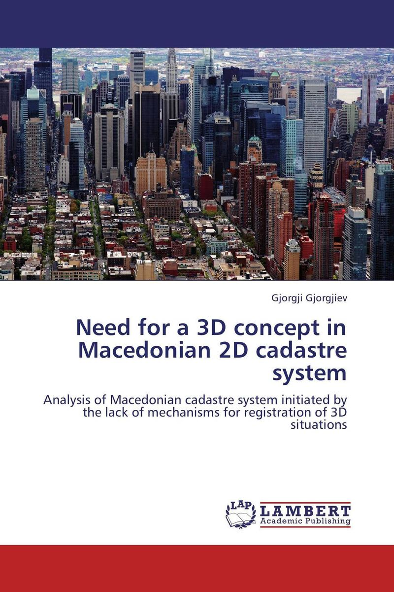 Need for a 3D concept in Macedonian 2D cadastre system need for speed rivals
