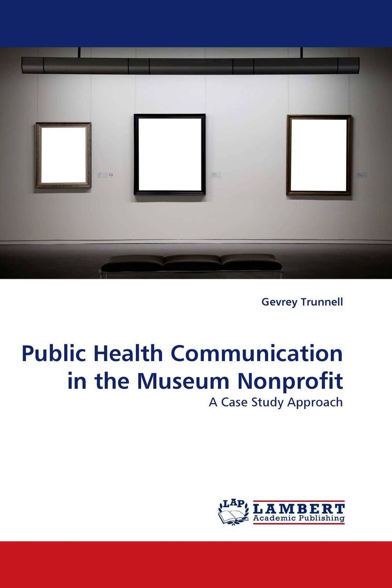 Public Health Communication in the Museum Nonprofit poonam mahajan and ajay mahajan concepts in public health dentistry