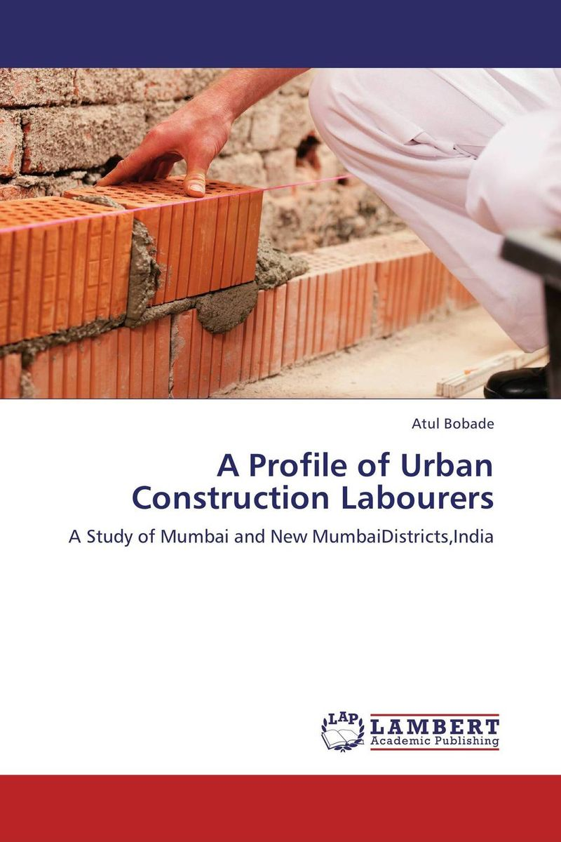 A Profile of Urban Construction Labourers linda mcdowell working lives gender migration and employment in britain 1945 2007