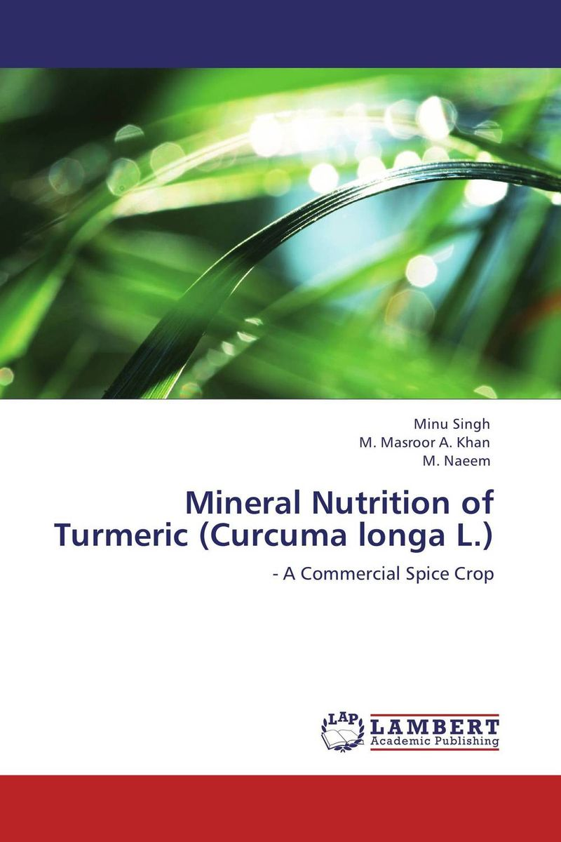 Mineral Nutrition of Turmeric (Curcuma longa L.) impact of globalization on production and export of turmeric in india