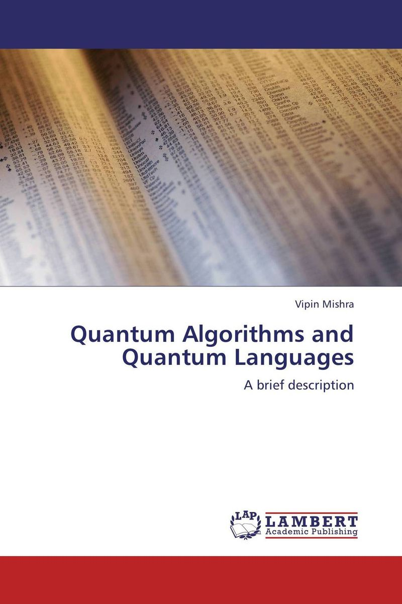 Quantum Algorithms and Quantum Languages quantum field theory and the standard model