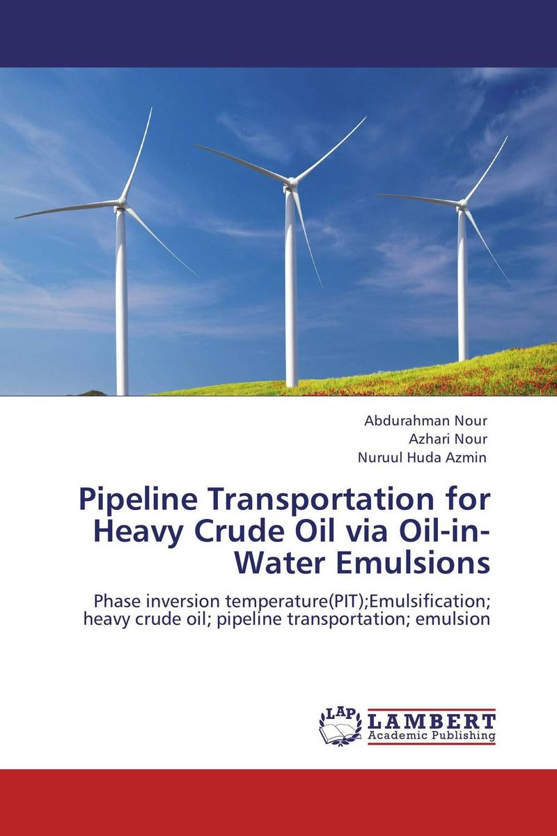 Pipeline Transportation for Heavy Crude Oil via Oil-in-Water Emulsions dearomatization of crude oil