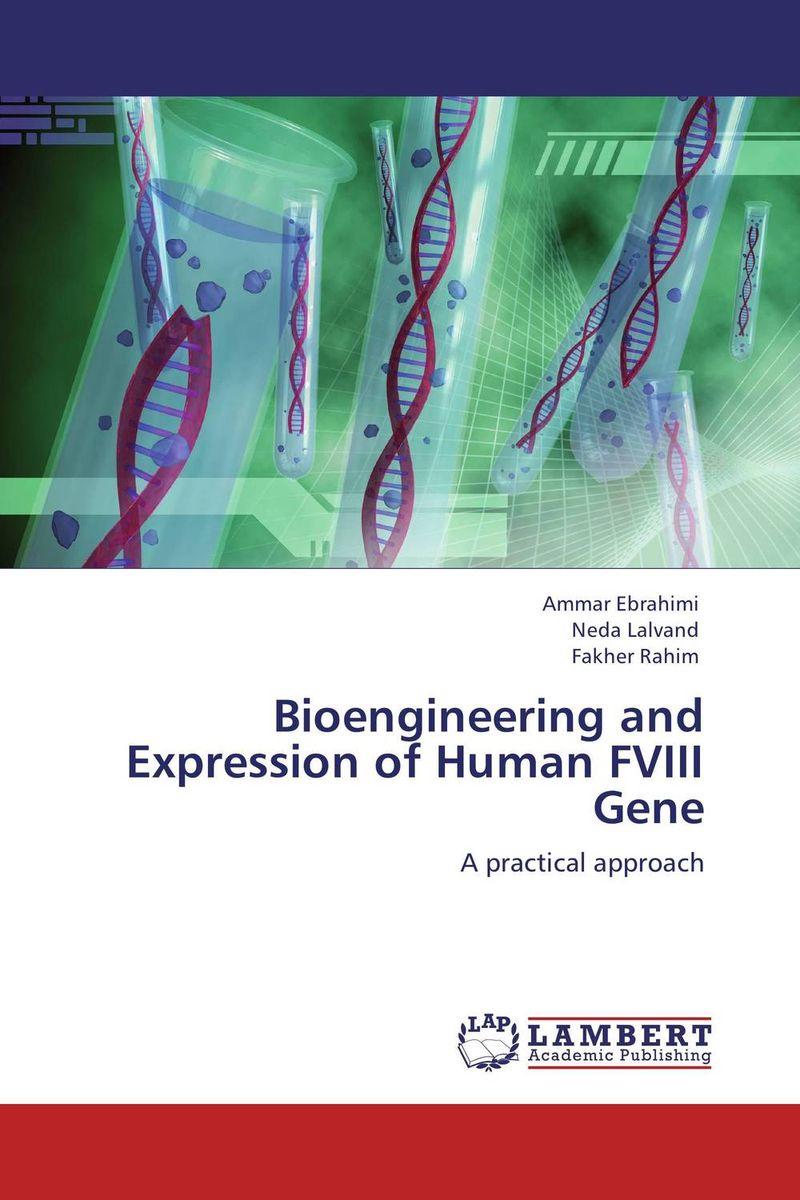 купить Bioengineering and Expression of Human FVIII Gene недорого