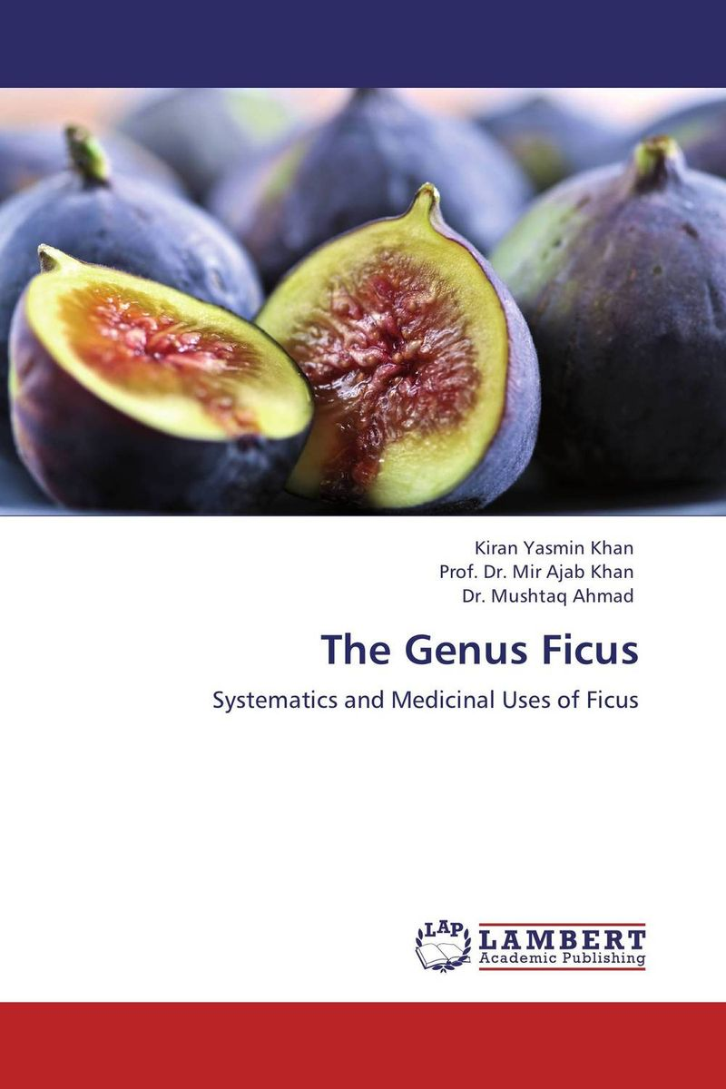 The Genus Ficus plant taxonomy and systematics