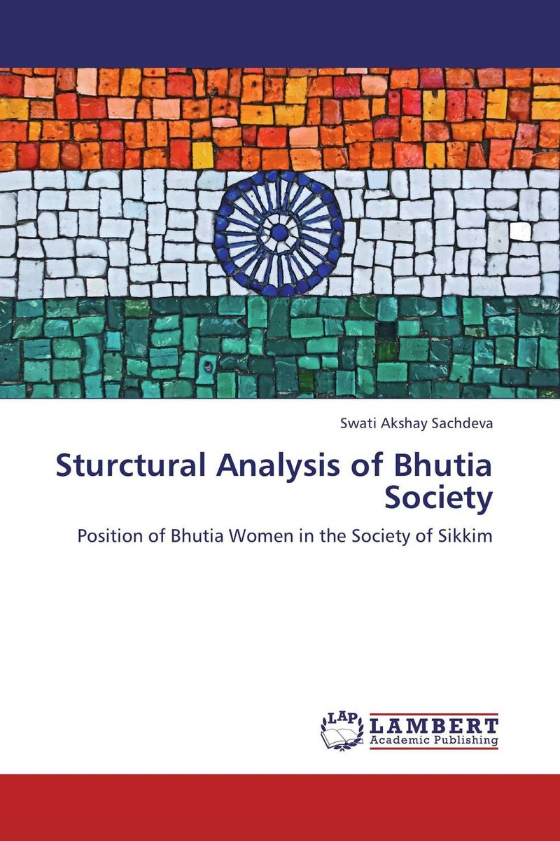 Sturctural Analysis of Bhutia Society the integration of ethnic kazakh oralmans into kazakh society