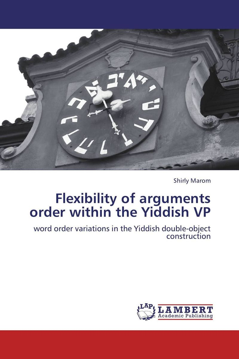 Flexibility of arguments order within the Yiddish VP new order new order the best of