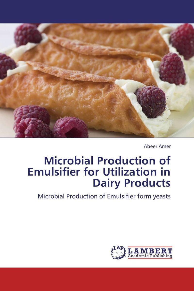 Microbial Production of Emulsifier for Utilization in Dairy Products microbial production of amylase in bacillus cereus sp