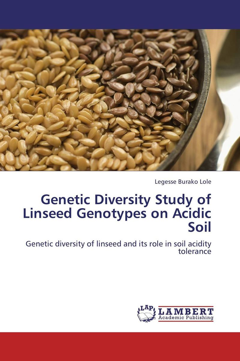 Genetic Diversity Study of Linseed Genotypes on Acidic Soil genetic diversity in linseed