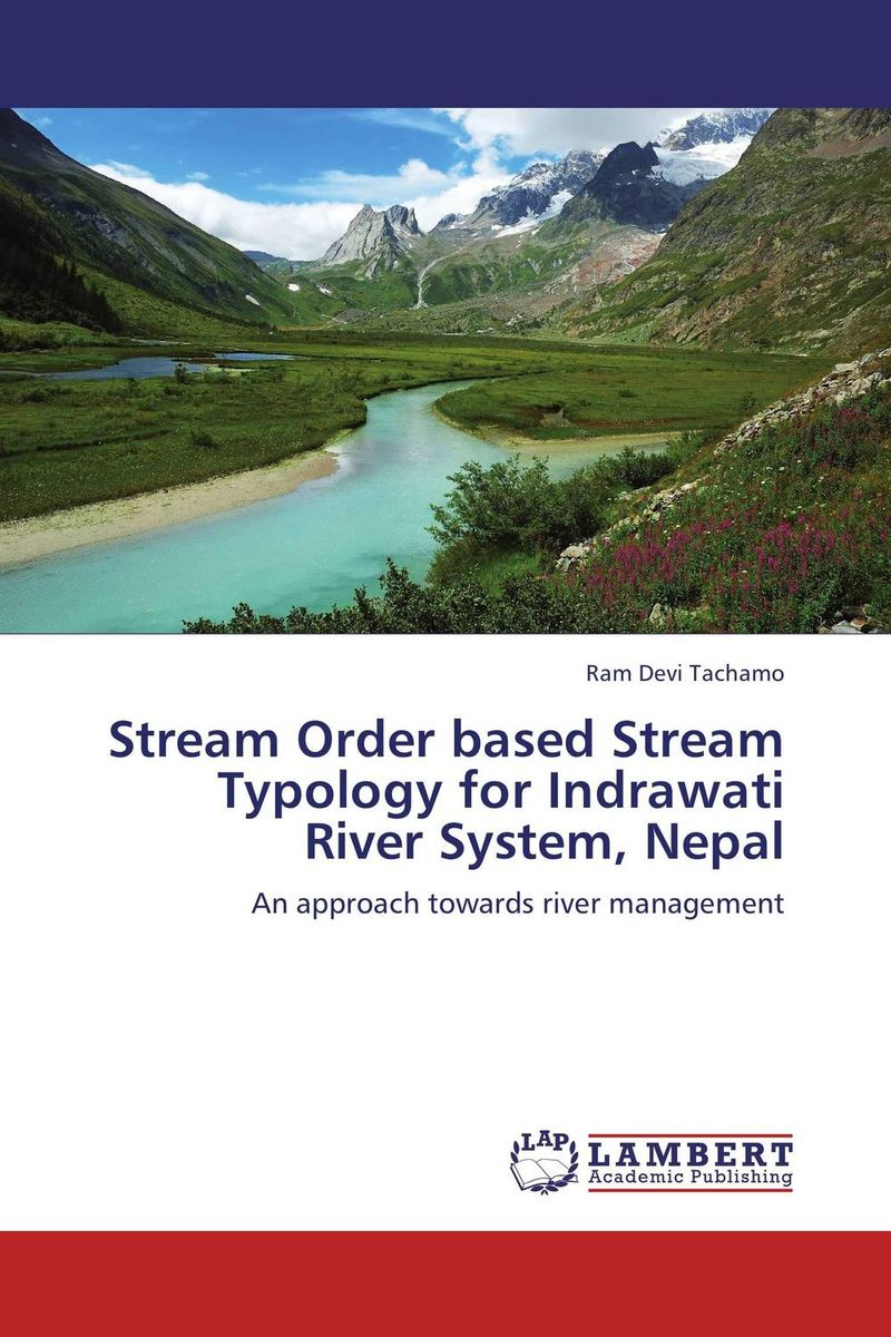 Stream Order based Stream Typology for Indrawati River System, Nepal streams of stream classifications