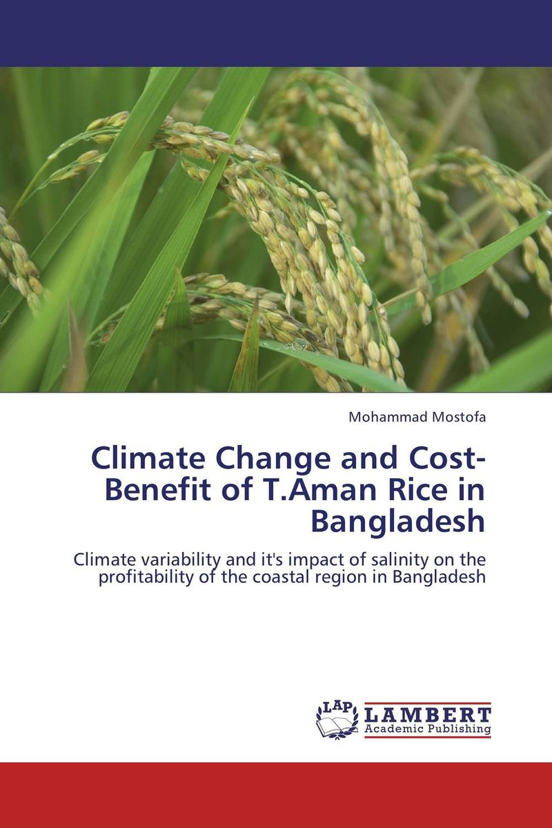 Climate Change and Cost-Benefit of T.Aman Rice in Bangladesh internalization of environmental cost