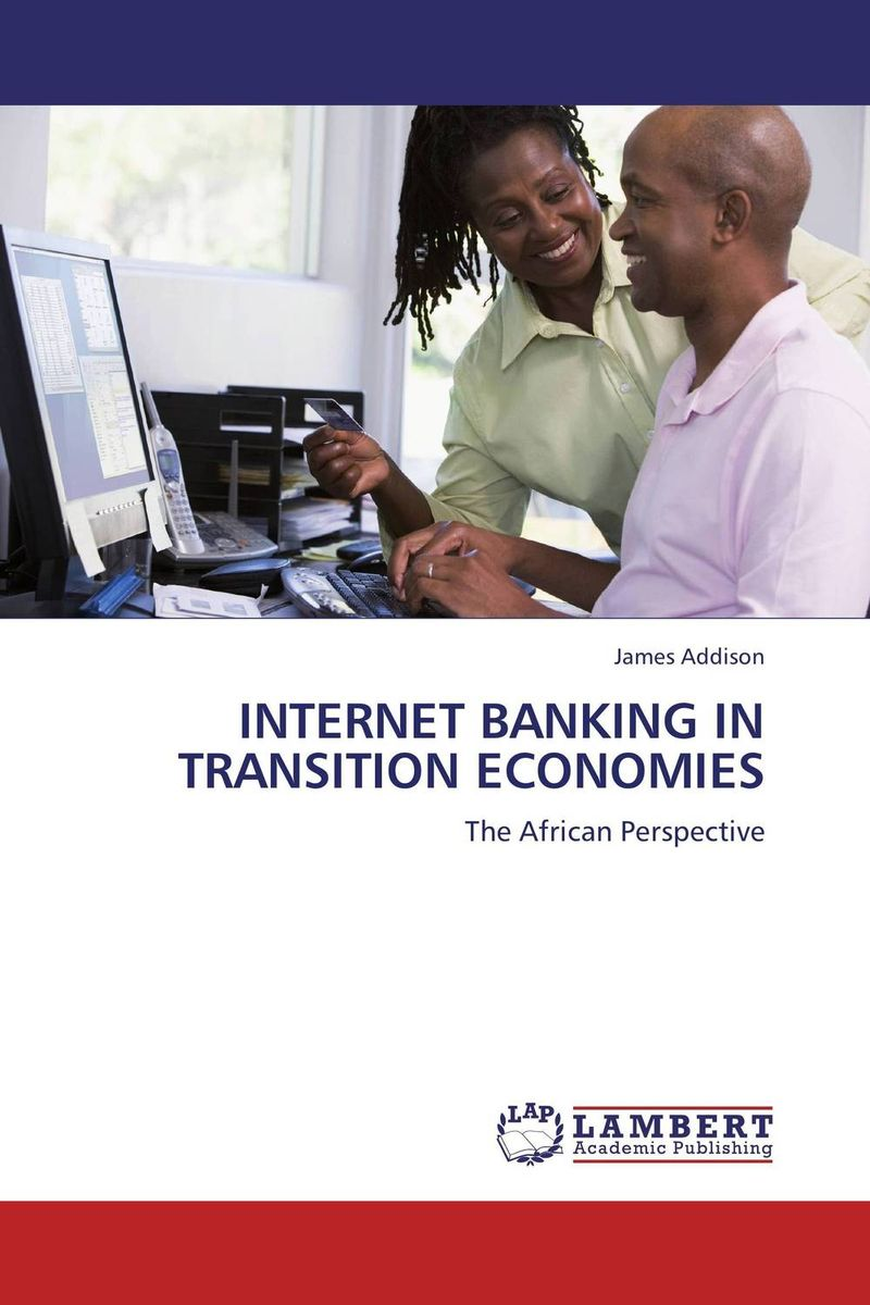INTERNET BANKING IN TRANSITION ECONOMIES mining design patterns for internet banking architecture