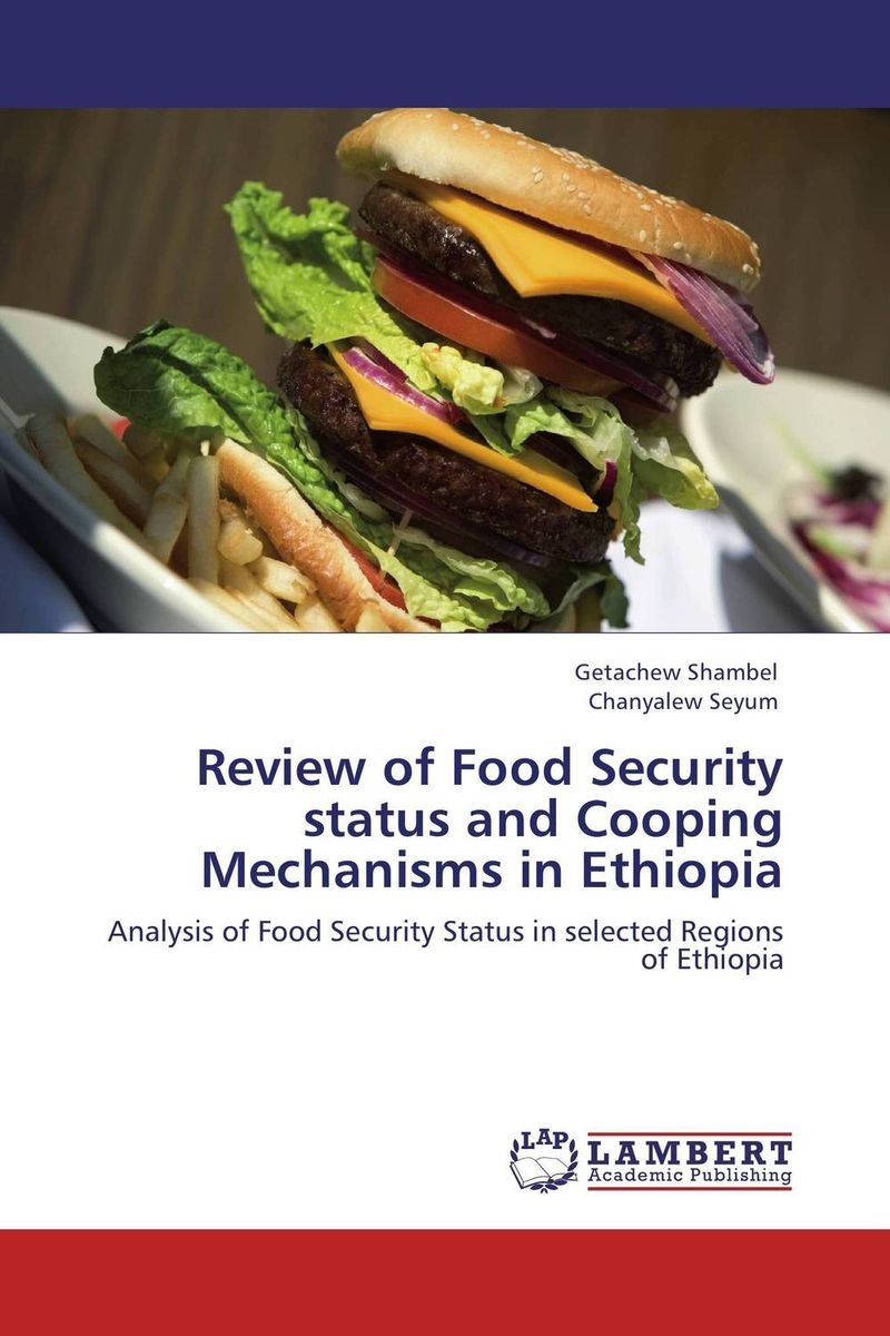 Review of Food Security status and Cooping Mechanisms in Ethiopia agatha daniel and charles olungah women s indigenous knowledge in household food security