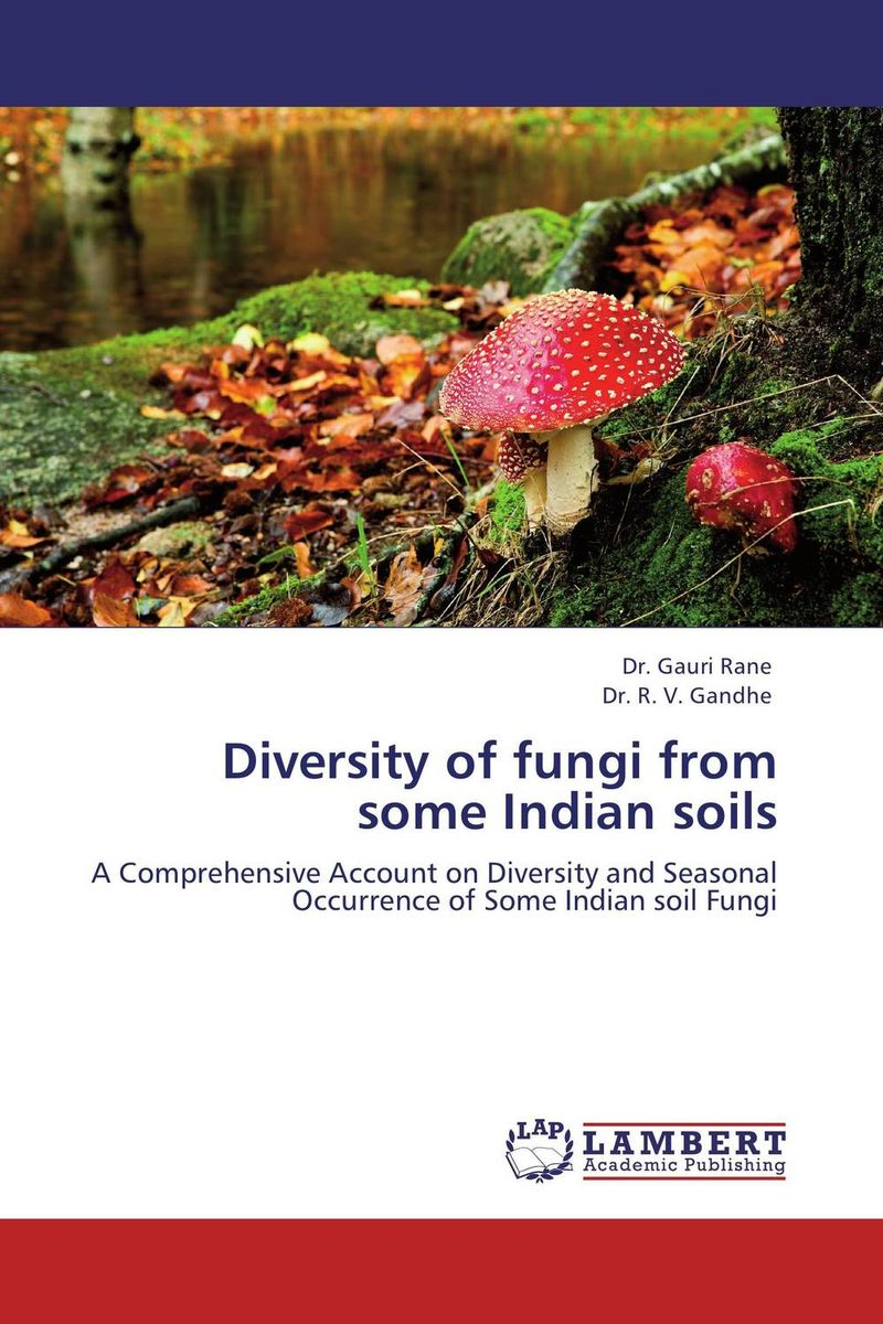 Diversity of fungi from some Indian soils production and purification of laccase from white rot fungi