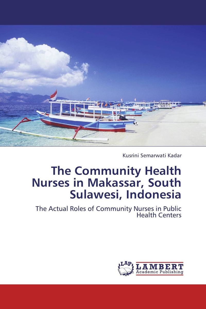 The Community Health Nurses in Makassar, South Sulawesi, Indonesia shariah governance structure of ibf in malaysia indonesia and kuwait