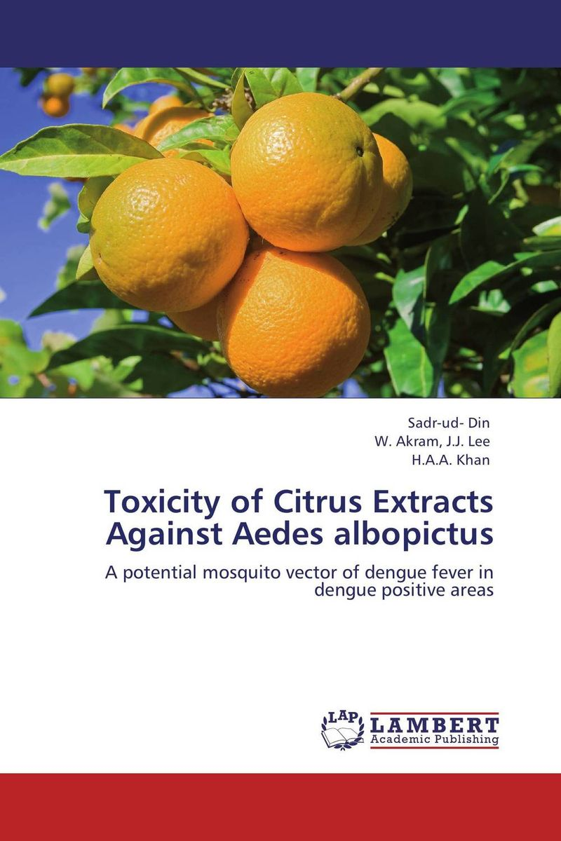 Toxicity of Citrus Extracts Against Aedes albopictus puthamohan vinayaga moorthi chelliah balasubramanian and afrin larifa efficacy of trichoderma against vector mosquitoes