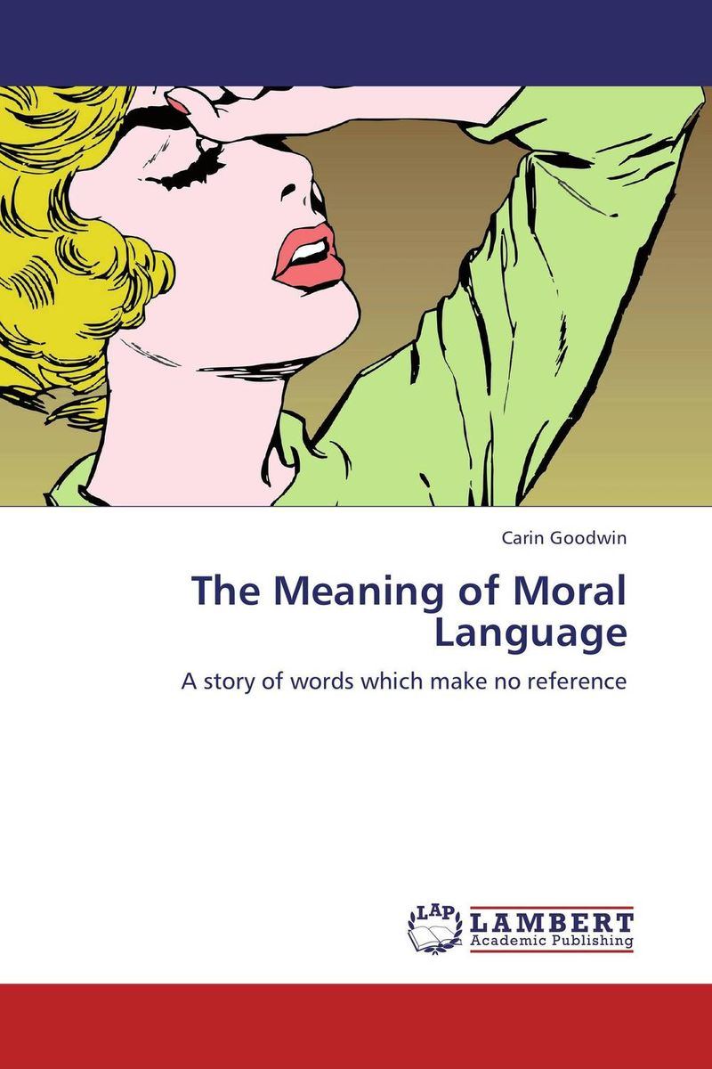 The Meaning of Moral Language ways of meaning – an introduction to a philosophy of language