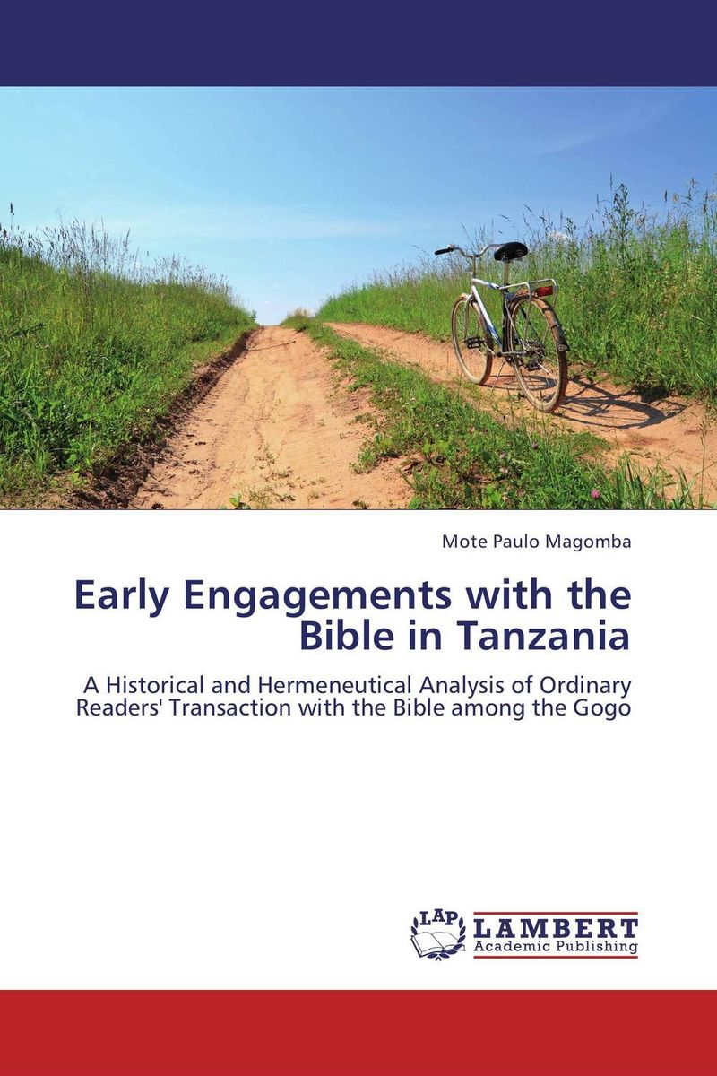Early Engagements with the Bible in Tanzania early engagements with the bible in tanzania