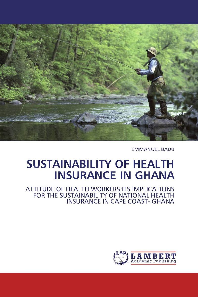 SUSTAINABILITY OF HEALTH INSURANCE IN GHANA cost of maternal healthcare service utlised by nhis clients in ghana
