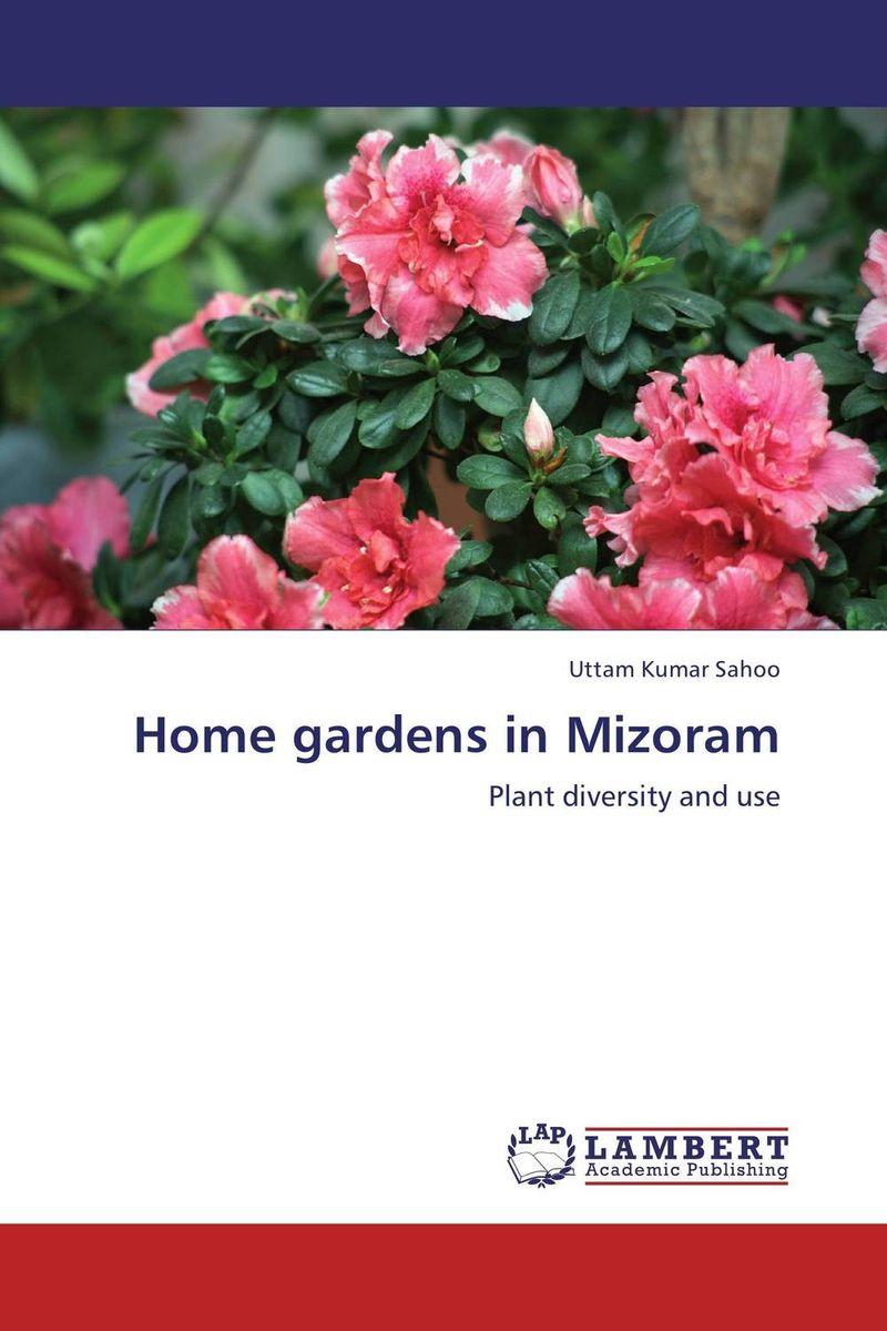 Home gardens in Mizoram