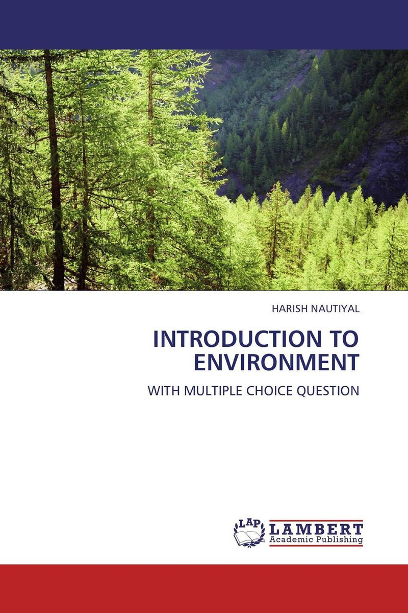 INTRODUCTION TO ENVIRONMENT