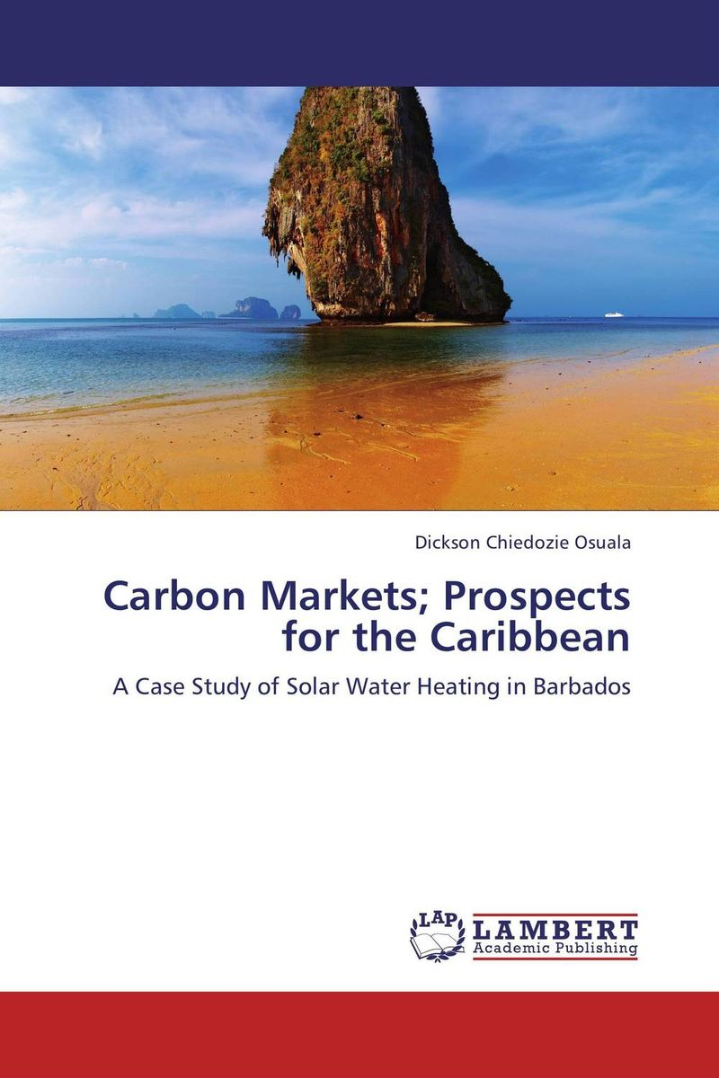 CARBON MARKETS; PROSPECTS FOR THE CARIBBEAN цены онлайн