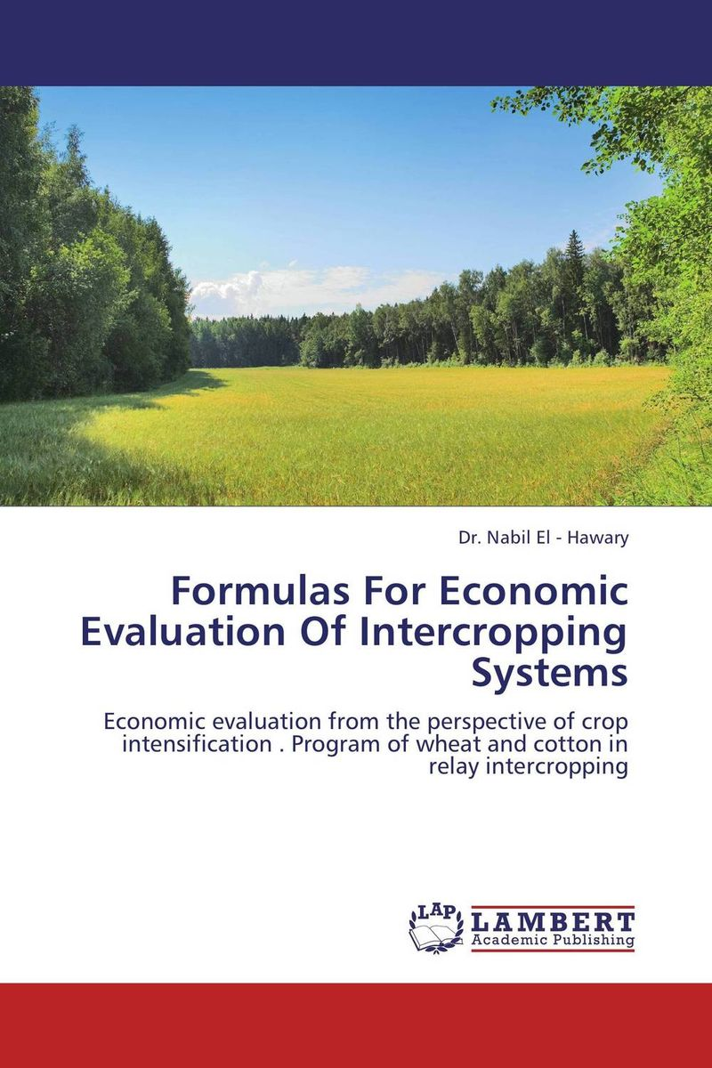 Formulas  For Economic Evaluation Of Intercropping Systems the role of evaluation as a mechanism for advancing principal practice