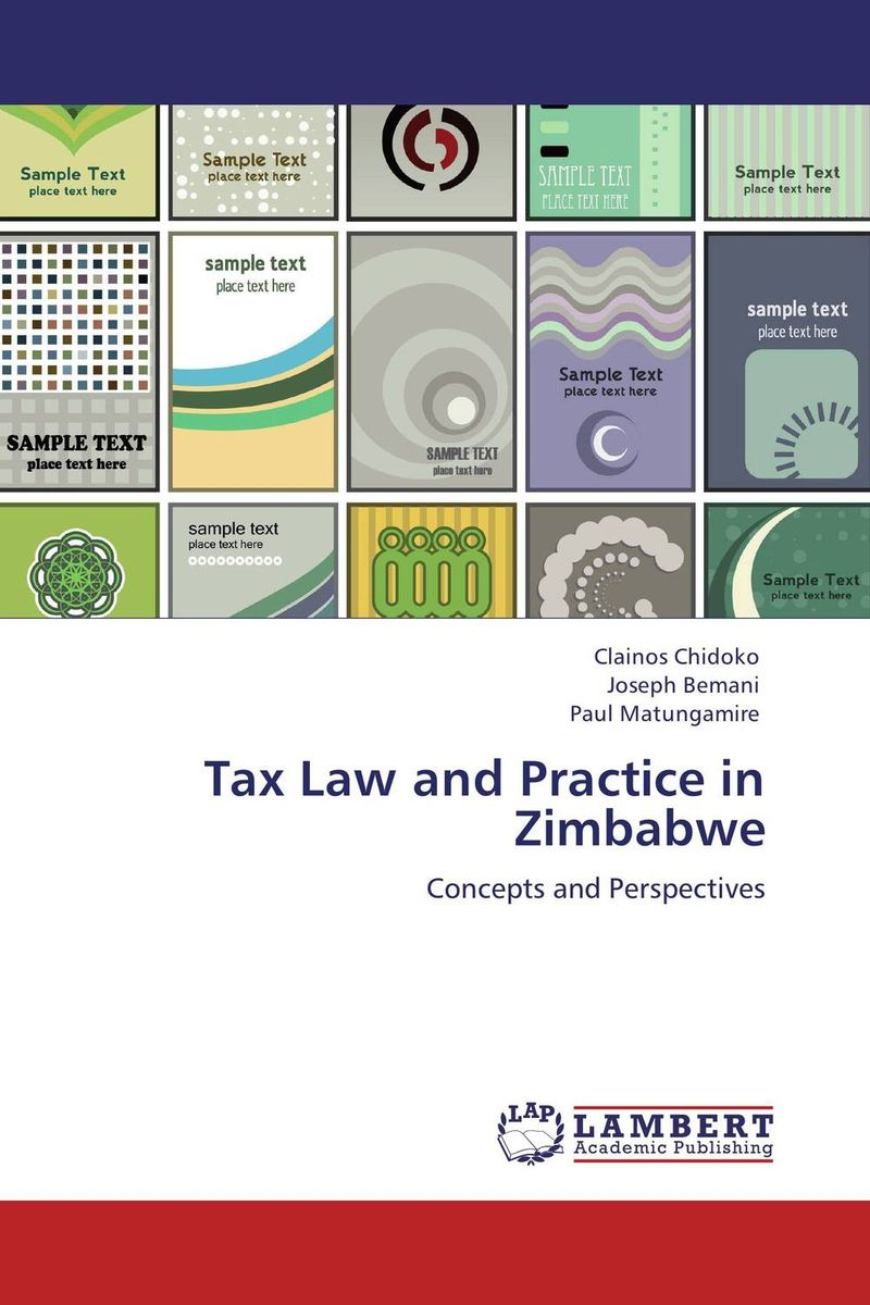 Tax Law and Practice in Zimbabwe the prevalence causes and effects of in law conflicts in zimbabwe