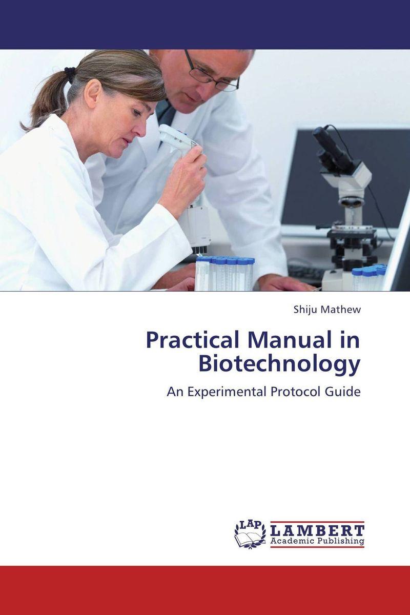 Practical Manual in Biotechnology practical reverse engineering