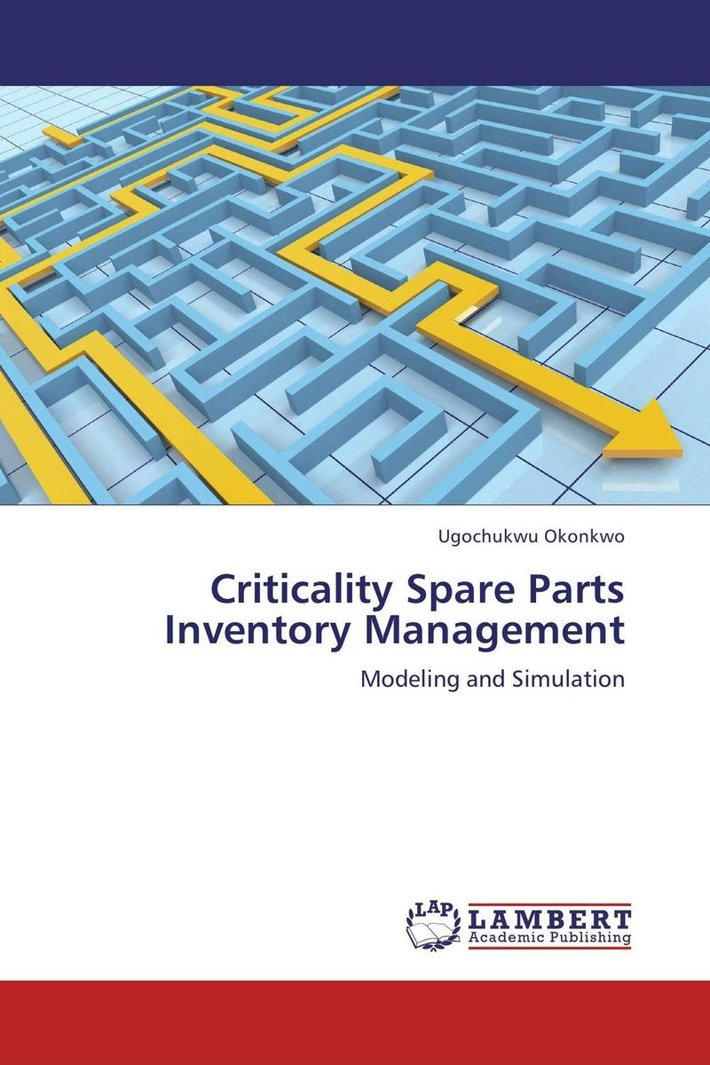 Criticality Spare Parts Inventory Management new idea 2017 spare parts books and service manuals