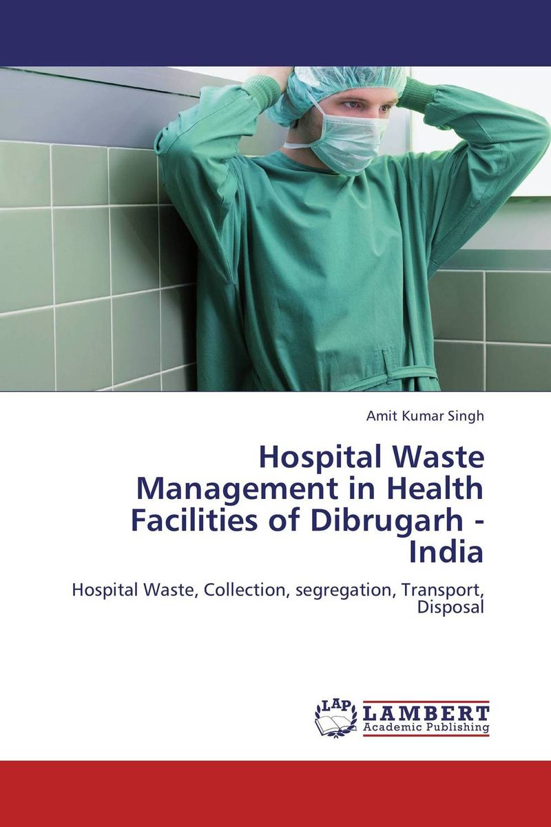 Hospital Waste Management in Health Facilities of Dibrugarh - India prostate health devices is prostate removal prostatitis mainly for the prostate health and prostatitis health capsule