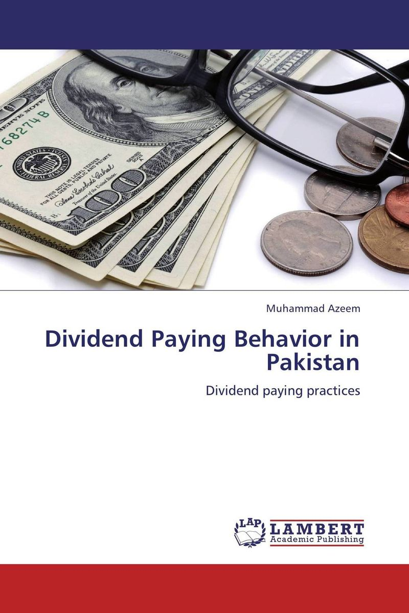Dividend Paying Behavior in Pakistan dividend paying behavior in pakistan