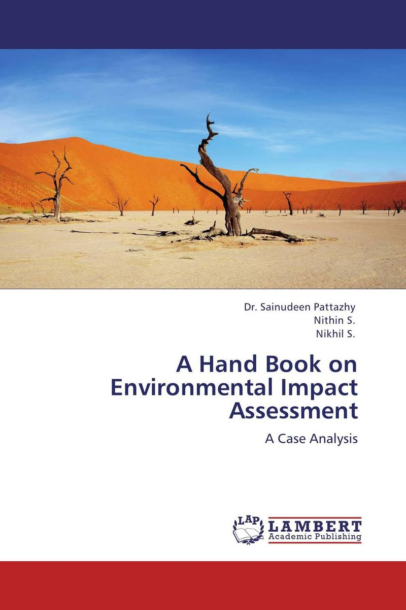 A Hand Book on Environmental Impact Assessment a guide for environmental impact assessment