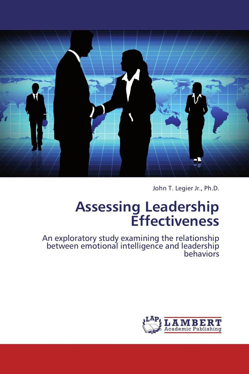 Assessing Leadership Effectiveness leadership effectiveness in organizational settings
