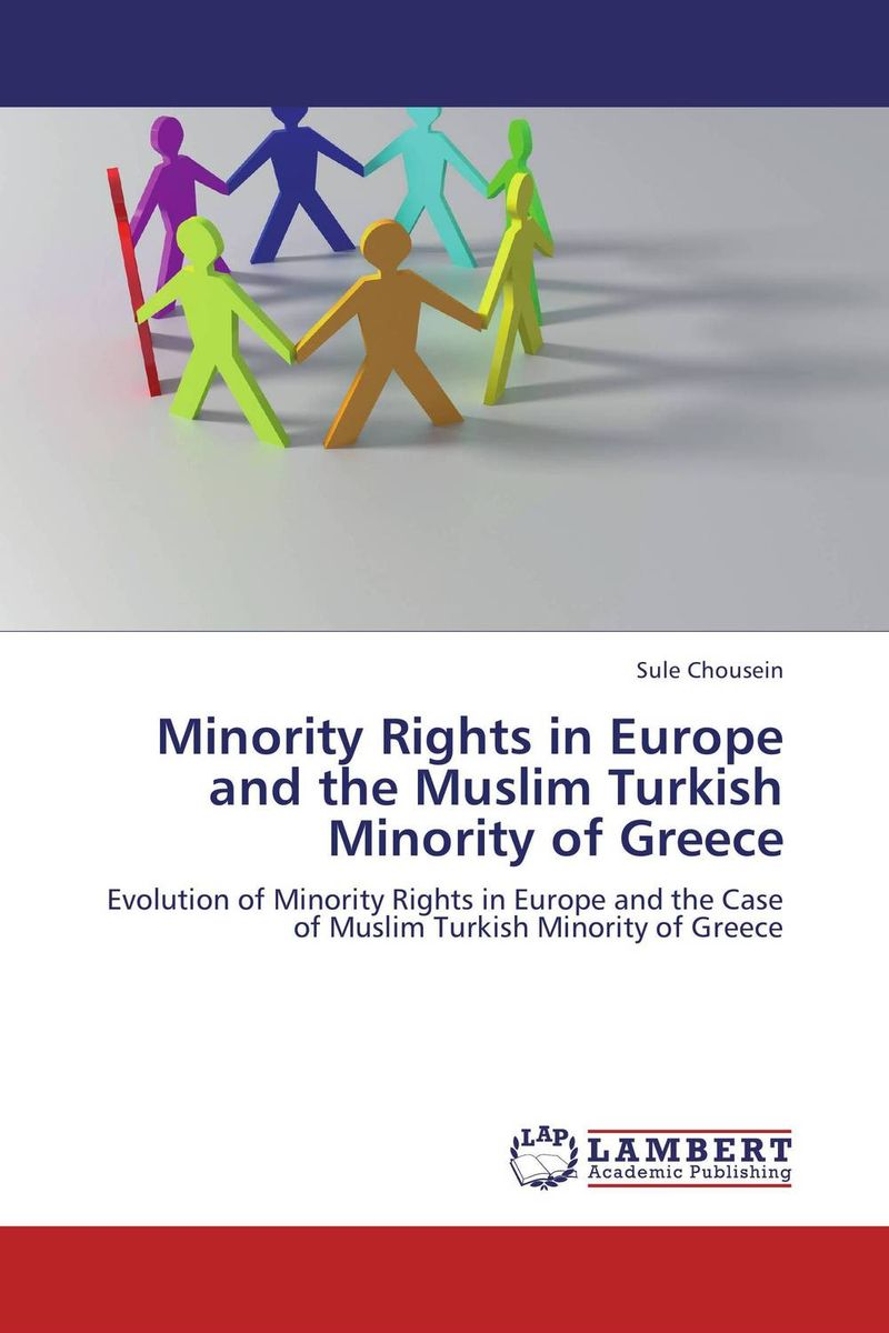 Minority Rights in Europe and the Muslim Turkish Minority of Greece