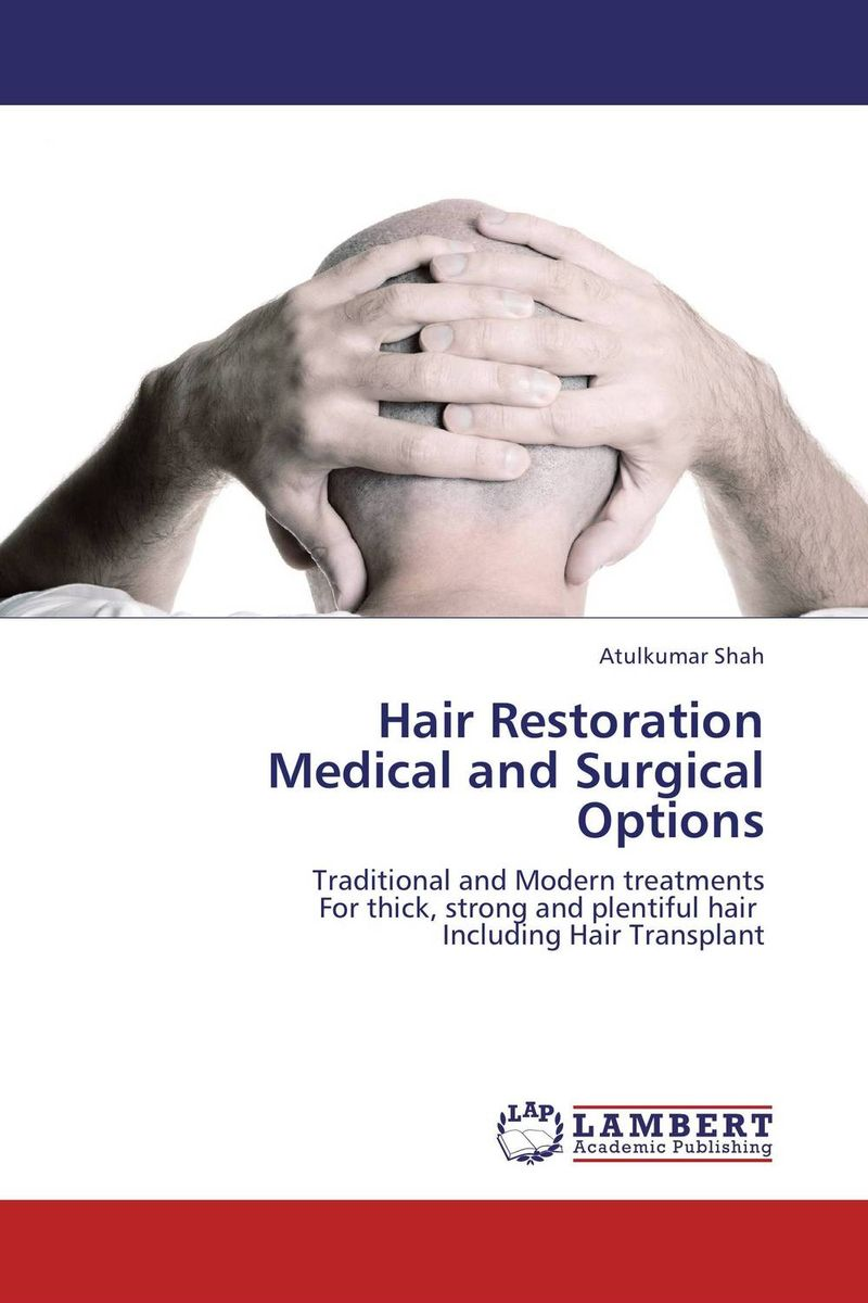 Hair Restoration Medical and Surgical Options rakesh kumar non markovian queues with catastrophe and restoration