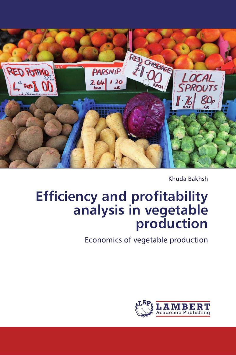 купить Efficiency and profitability analysis in vegetable production недорого