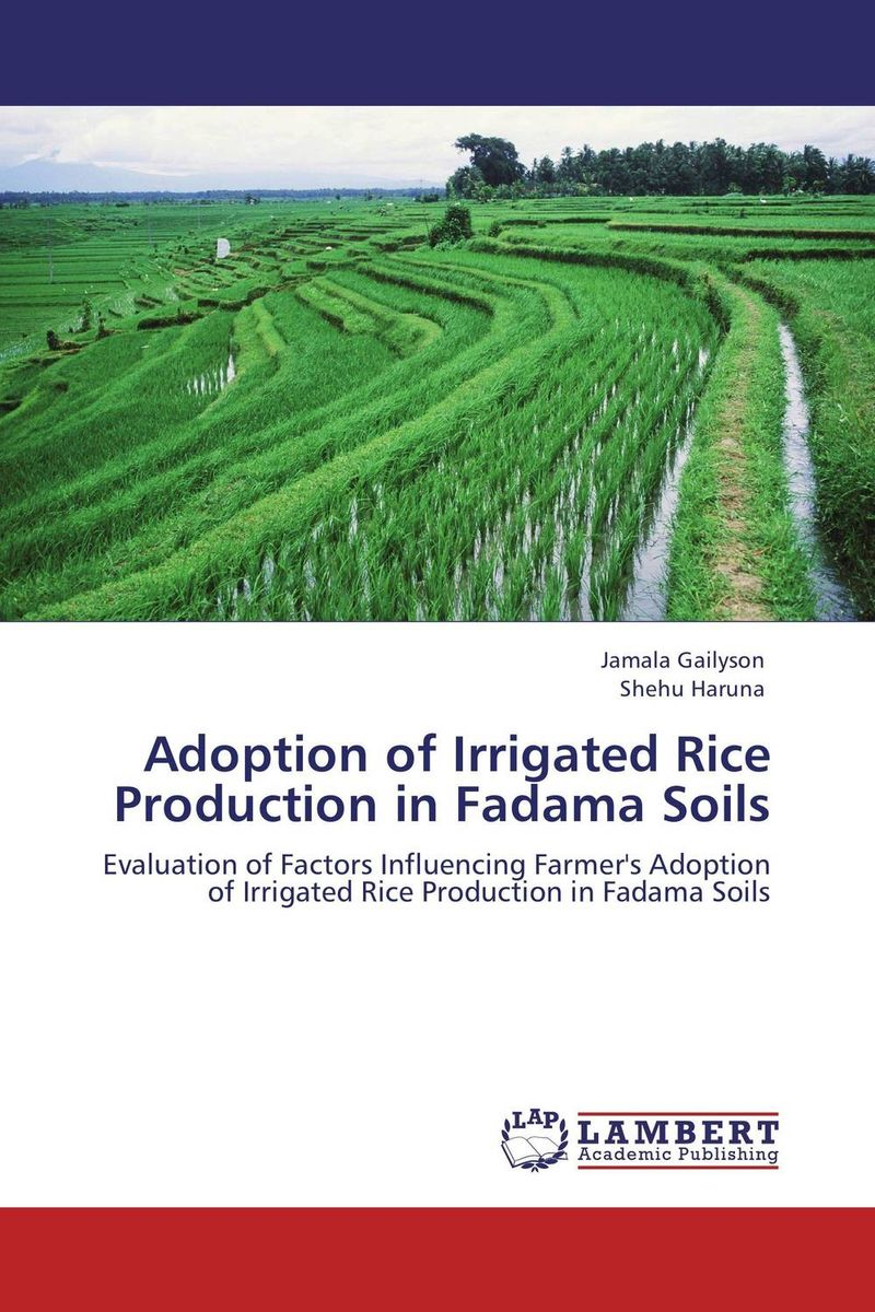 Adoption of Irrigated Rice Production in Fadama Soils matthew oluwasanmi sedowo rice production in the tropics a panacea for poverty and hunger