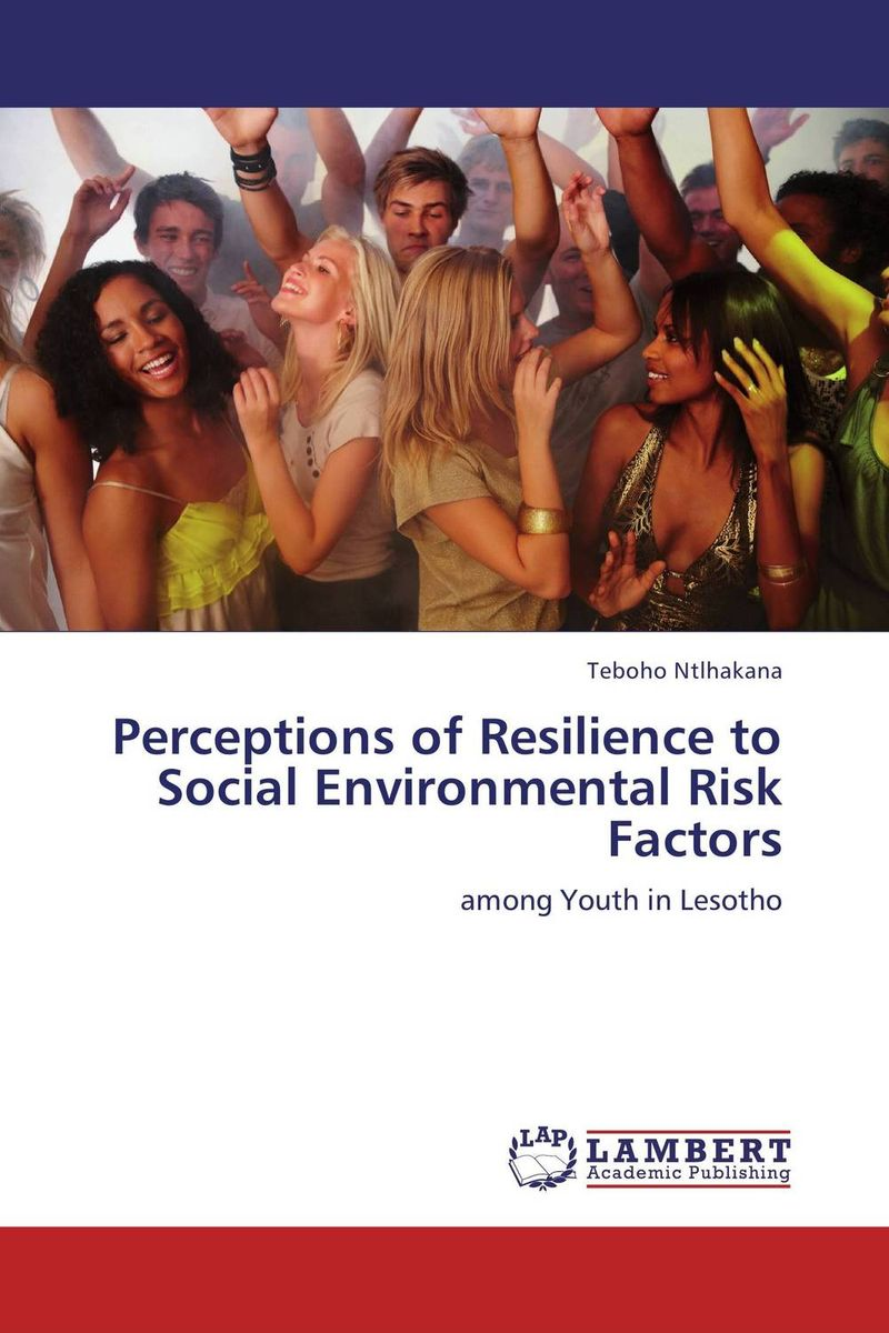 Perceptions of Resilience to Social Environmental Risk Factors sampling and analysis of environmental chemical pollutants a complete guide