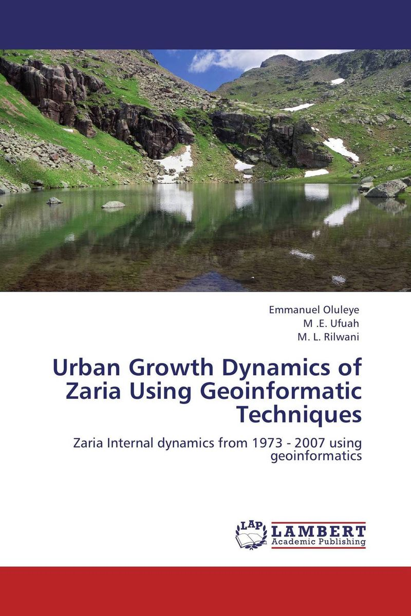 Urban Growth Dynamics of Zaria Using Geoinformatic Techniques arcade ndoricimpa inflation output growth and their uncertainties in south africa empirical evidence from an asymmetric multivariate garch m model
