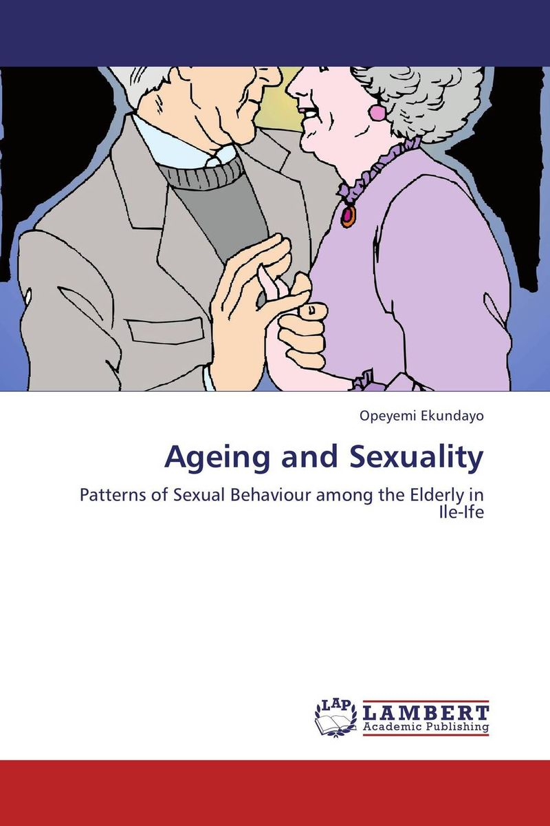 Ageing and Sexuality marco zolow spirituality in health and wellness practices of older adults