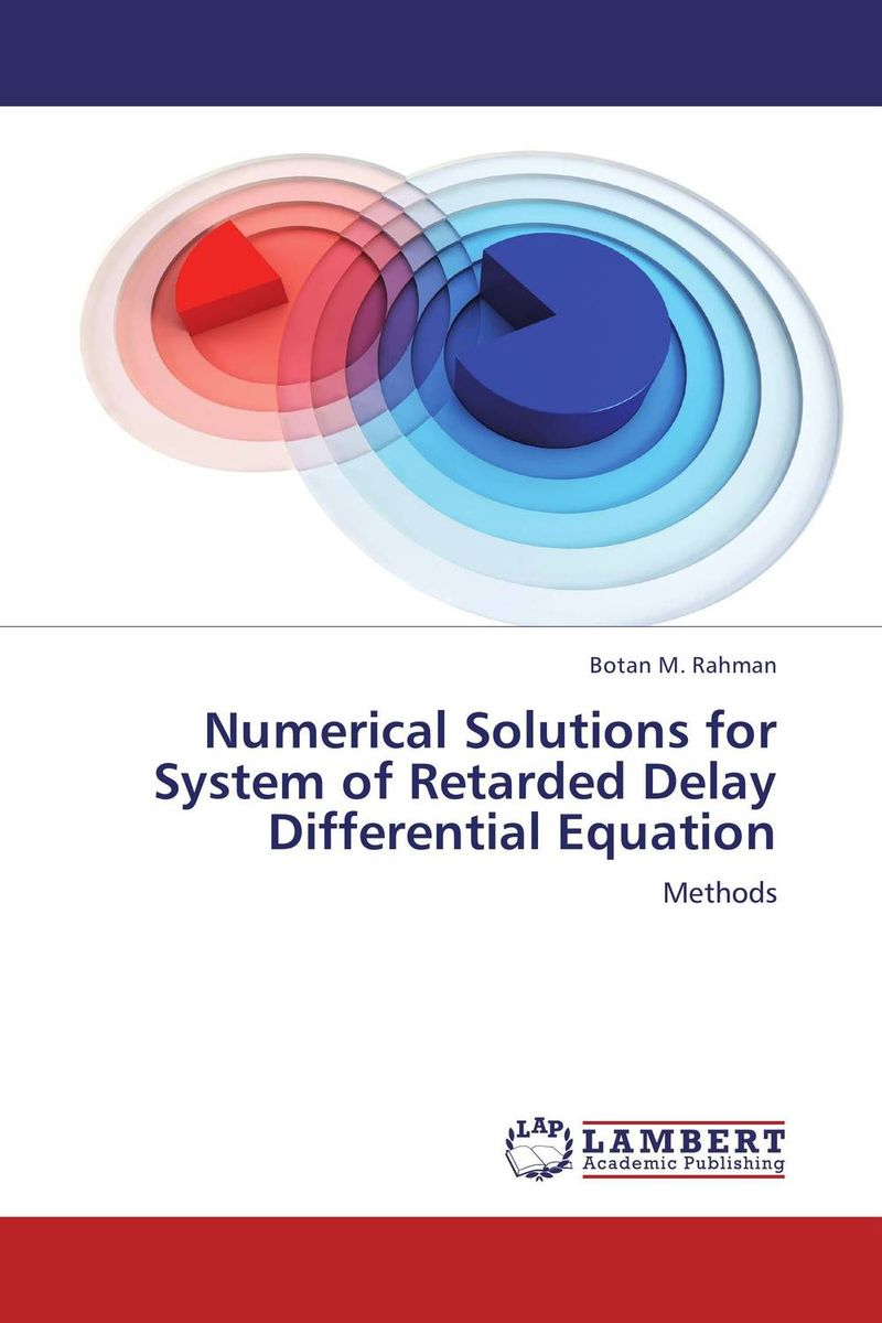 Numerical Solutions for System of Retarded Delay Differential Equation numerical study of dynamic relaxation methods