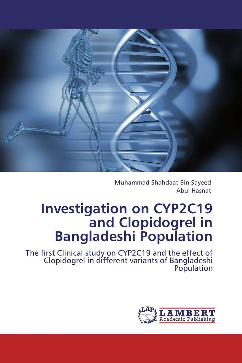 Investigation on CYP2C19 and Clopidogrel in Bangladeshi Population found in brooklyn