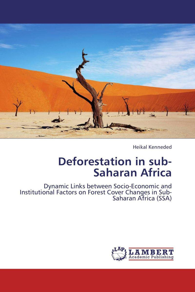 Deforestation in sub-Saharan Africa chinedu chinedu the debt growth link in sub saharan africa