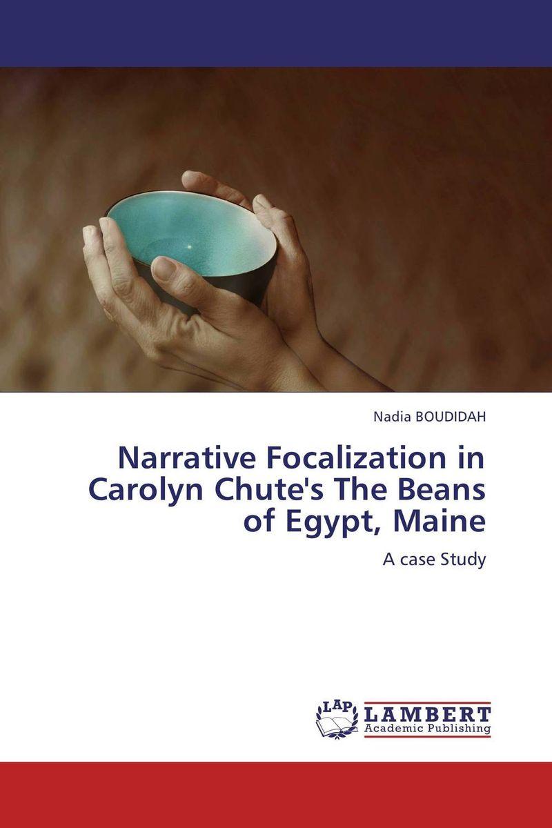 Narrative Focalization in Carolyn Chute's The Beans of Egypt, Maine боди carolyn xxl 3xl