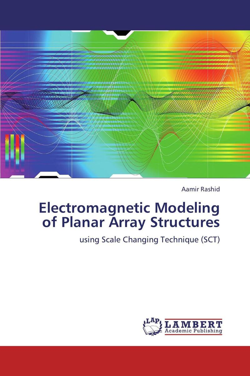 Electromagnetic Modeling of Planar Array Structures modeling and evaluation of networks on chip
