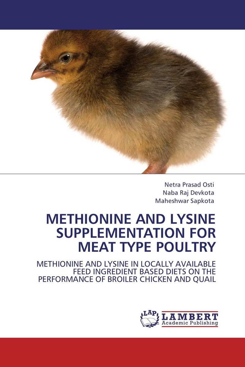 METHIONINE AND LYSINE SUPPLEMENTATION FOR MEAT TYPE POULTRY 1kg l methionine food grade 99% l methionine